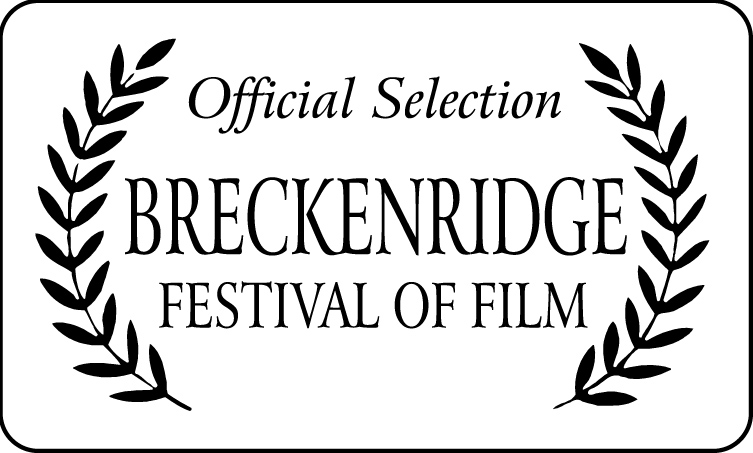Breckenridge Film Festivial Official Selection